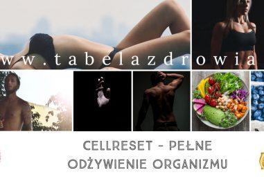 Cellreset – opatentowany program żywieniowy